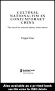 Foto Cover di Cultural Nationalism in Contemporary China, Ebook inglese di Yingjie Guo, edito da