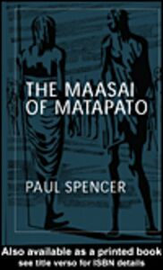Foto Cover di The Maasai of Matapato, Ebook inglese di Paul Spencer, edito da