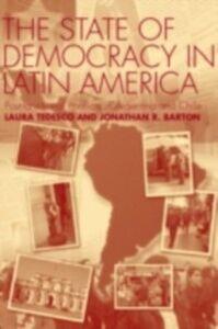 Ebook in inglese State of Democracy in Latin America Barton, Jonathan R. , Tedesco, Laura