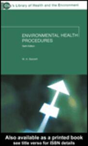 Foto Cover di Environmental Health Procedures, Ebook inglese di W. H. Bassett, edito da