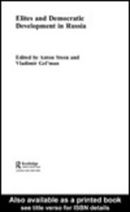 Ebook in inglese Elites and Democratic Development in Russia