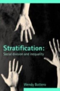 Foto Cover di Stratification, Ebook inglese di Wendy Bottero, edito da Taylor and Francis