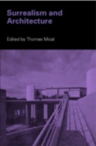 Ebook in inglese Surrealism and Architecture -, -