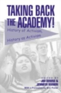 Foto Cover di Taking Back the Academy!, Ebook inglese di  edito da Taylor and Francis