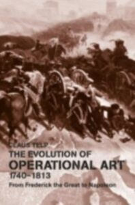 Ebook in inglese Evolution of Operational Art, 1740-1813 Telp, Claus
