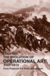 Evolution of Operational Art, 1740-1813