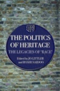 Ebook in inglese Politics of Heritage -, -