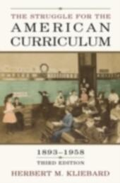 Struggle for the American Curriculum, 1893-1958