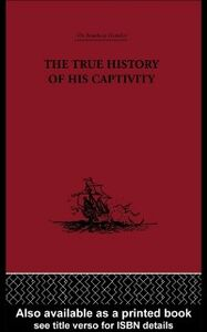 Ebook in inglese True History of his Captivity 1557 -, -