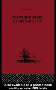 Ebook in inglese True History of his Captivity 1557 -, -