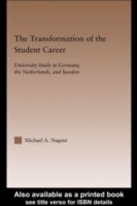 Ebook in inglese Transformation of the Student Career Nugent, Michael