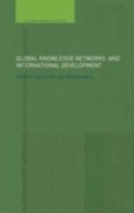 Foto Cover di Global Knowledge Networks and International Development, Ebook inglese di  edito da Taylor and Francis