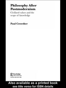 Foto Cover di Philosophy After Postmodernism, Ebook inglese di Paul Crowther, edito da