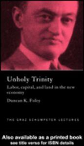 Ebook in inglese An Unholy Trinity Foley, Duncan K.