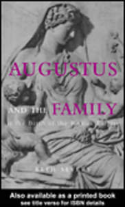 Ebook in inglese Augustus and the Family at the Birth of the Roman Empire Severy, Beth