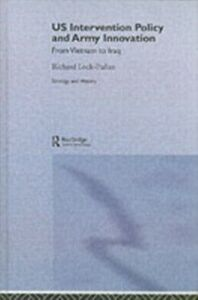 Foto Cover di US Intervention Policy and Army Innovation, Ebook inglese di Richard Lock-Pullan, edito da Taylor and Francis