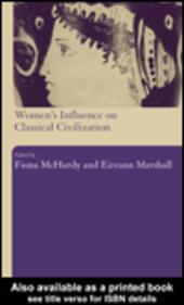 Women's Influence on Classical Civilization