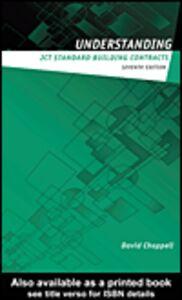 Foto Cover di Understanding JCT Standard Building Contracts, Ebook inglese di David Chappell, edito da
