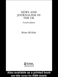 Ebook in inglese News and Journalism in the UK McNair, Brian