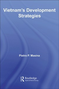 Ebook in inglese Vietnam's Development Strategies Masina, Pietro