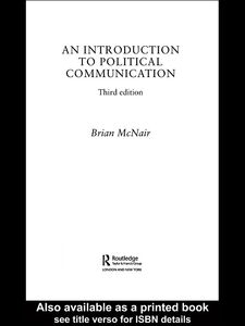 Ebook in inglese An Introduction to Political Communication McNair, Brian