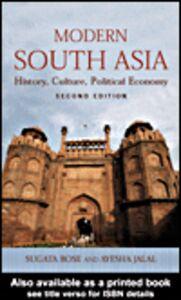Foto Cover di Modern South Asia, Ebook inglese di Sugata Bose,Ayesha Jalal, edito da