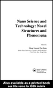 Nano Science and Technology: Nove Structures and Phenomena