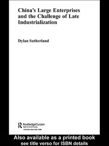 Ebook in inglese China's Large Enterprises and the Challenge of Late Industrialisation Sutherland, Dylan