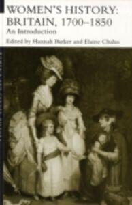 Foto Cover di Women's History, Britain 1700-1850, Ebook inglese di  edito da Taylor and Francis
