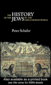 Ebook in inglese The History of the Jews in the Greco-Roman World Schäfer, Peter
