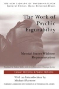 Ebook in inglese Work of Psychic Figurability Botella, Sara