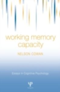 Ebook in inglese Working Memory Capacity Cowan, Nelson