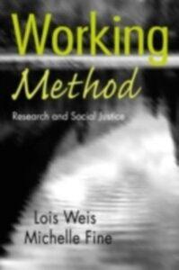 Ebook in inglese Working Method Fine, Michelle , Weis, Lois