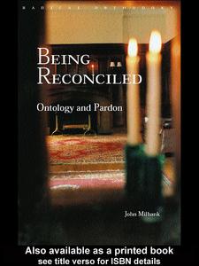 Ebook in inglese Being Reconciled Milbank, John