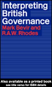 Ebook in inglese Interpreting British Governance Bevir, Mark , Rhodes, Rod
