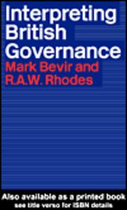 Ebook in inglese Interpreting British Governance Bevir, Mark , Rhodes, Rod