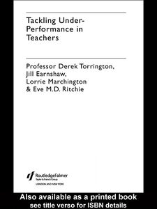 Ebook in inglese Tackling Under-performance in Teachers Earnshaw, Jill , Marchington, Lorrie , Ritchie, Eve , Torrington, Derek
