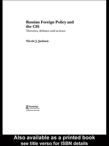 Ebook in inglese Russian Foreign Policy and the CIS Jackson, Nicole J.