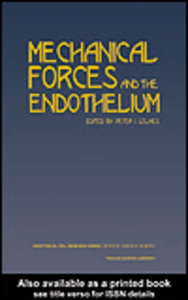 Ebook in inglese Mechanical Forces and the Endothelium GimbroneJr, Michael A , Lelkes, Peter