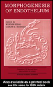 Ebook in inglese Morphogenesis of Endothelium Risau, Werner , Rubanyi, Gabor M.