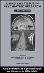 Foto Cover di Using CNS Autopsy Tissue in Psychiatric Research: A Practical Guide, Ebook inglese di AA.VV edito da