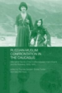 Ebook in inglese Russian-Muslim Confrontation in the Caucasus Hamburg, Gary , Sanders, Thomas , Tucker, Ernest
