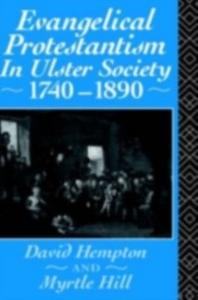 Ebook in inglese Evangelical Protestantism in Ulster Society 1740-1890 Hampton, David , Hull, Myrtle