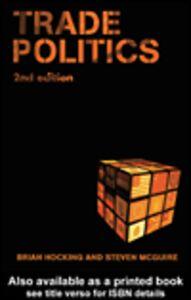 Foto Cover di Trade Politics, Ebook inglese di Brian Hocking,Steven McGuire, edito da