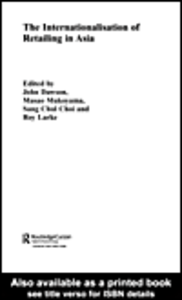 Ebook in inglese The Internationalisation of Retailing in Asia