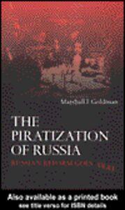 Foto Cover di The Piratization of Russia, Ebook inglese di Marshall I. Goldman, edito da