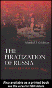 Ebook in inglese The Piratization of Russia Goldman, Marshall I.