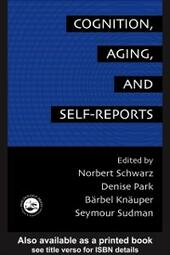 Cognition, Aging And Self-Reports