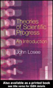 Foto Cover di Theories of Scientific Progress, Ebook inglese di John Losee, edito da