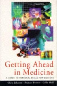Ebook in inglese Getting Ahead in Medicine Forrest, F.C. , Hall, C.R. , Johnson, C.J.H.
